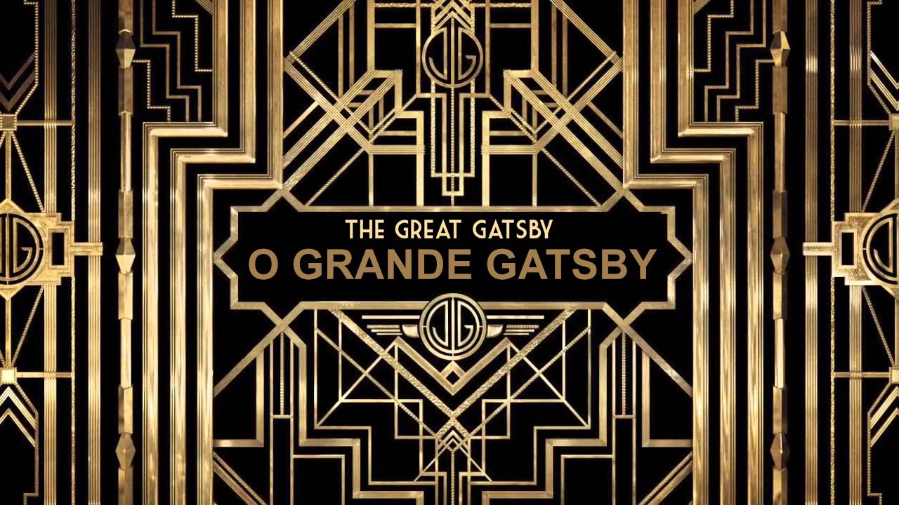 O grande Gatsby – F. Scott Fitzgerald (resenha)